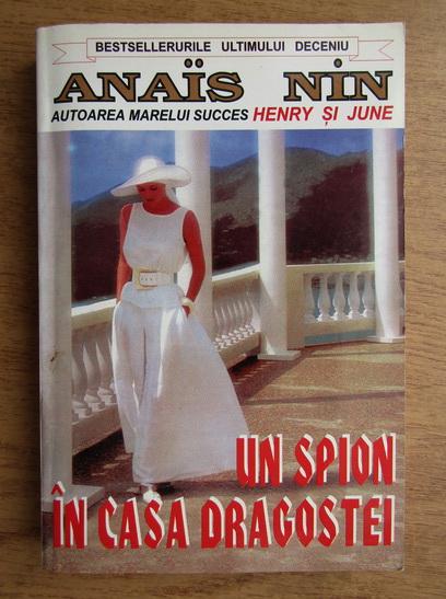 Anticariat: Anais Nin - Un spion in casa dragostei. Triunghiul Venerei