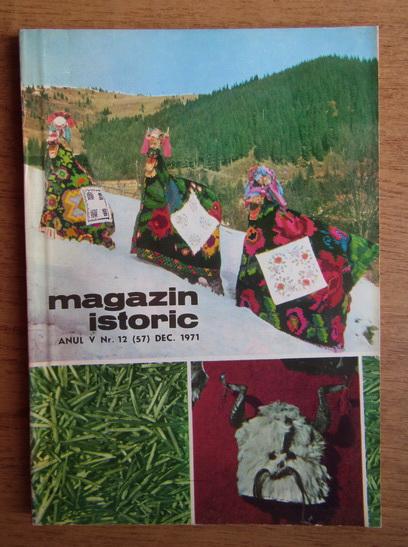 Anticariat: Magazin istoric, Anul V, Nr. 15 (57), decembrie 1971