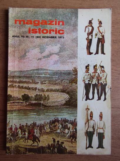 Anticariat: Magazin istoric, anul VII, nr. 11 (80), noiembrie 1973