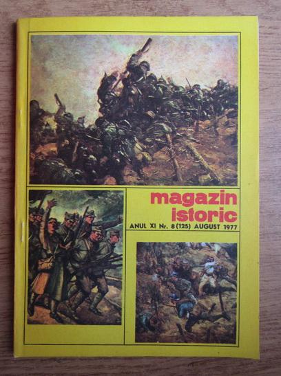 Anticariat: Magazin istoric, Anul XI, Nr. 8 (125), august 1977