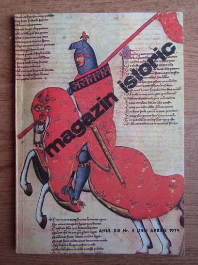 Anticariat: Magazin istoric, anul XIII, nr. 4 (145), aprilie 1979