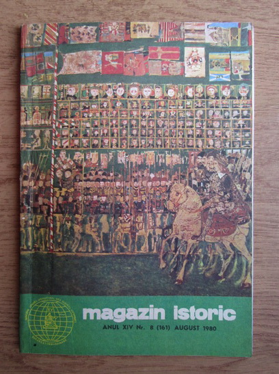Anticariat: Magazin istoric, Anul XIV, nr. 8 (161), august 1980