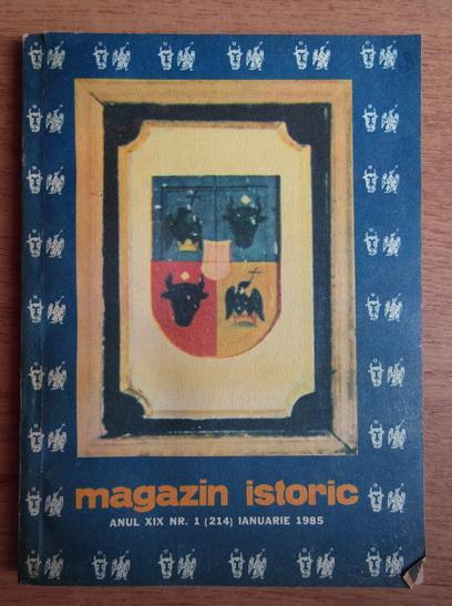 Anticariat: Magazin istoric, Anul XIX, Nr. 1 (214), ianuarie 1985