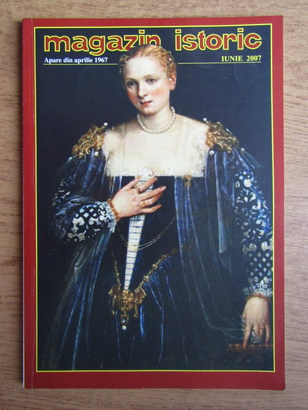 Anticariat: Magazin istoric, anul XLI, nr. 6 (483), iunie 2007
