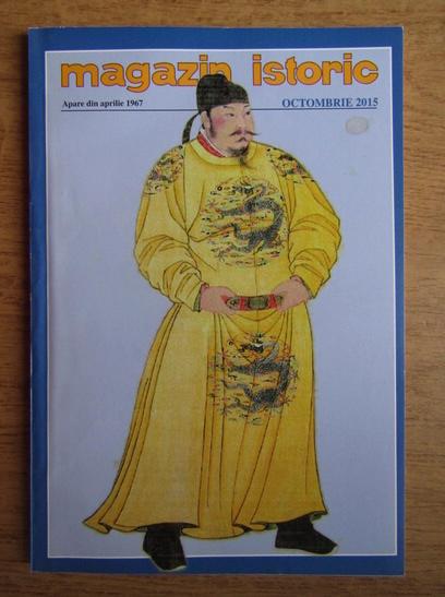 Anticariat: Magazin istoric, Anul XLIX, Nr. 10 (583), octombrie 2015