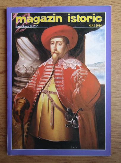 Anticariat: Magazin istoric, Anul XLIX, Nr. 5 (590), mai 2016