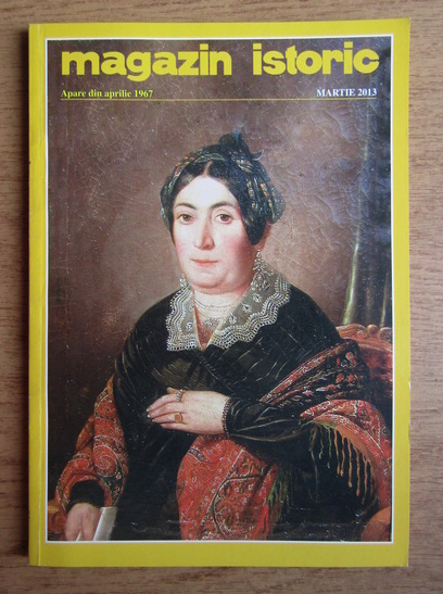 Anticariat: Magazin istoric, anul XLVII, nr. 3 (552), martie 2013