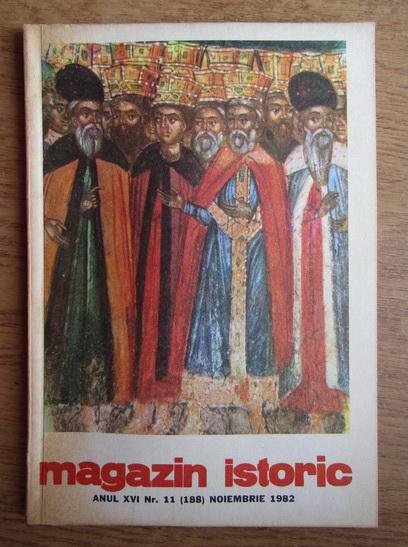 Anticariat: Magazin istoric, Anul XVI, Nr. 11 (188), noiembrie 1982