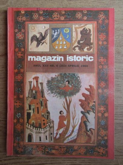 Anticariat: Magazin istoric, anul XXII, nr. 4 (253),aprilie 1988