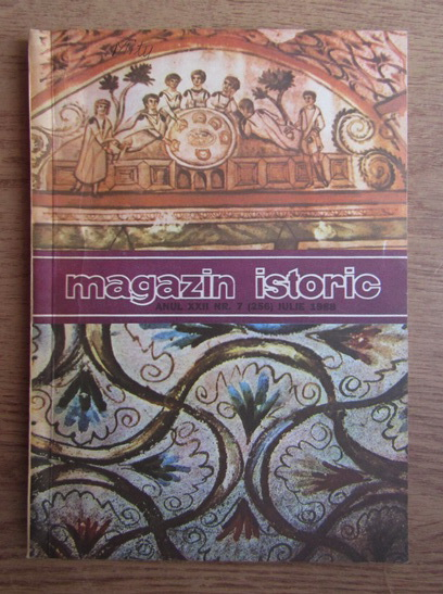 Anticariat: Magazin istoric, anul XXII, nr. 7 (256), iulie 1988