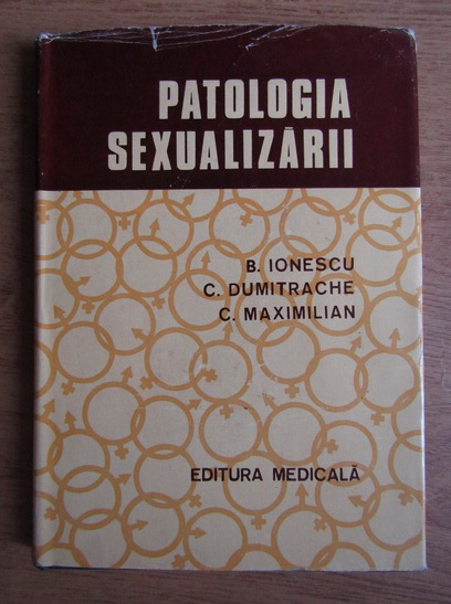 Anticariat: Barbu Ionescu - Patologia sexualizarii