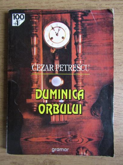 Anticariat: Cezar Petrescu - Duminica orbului