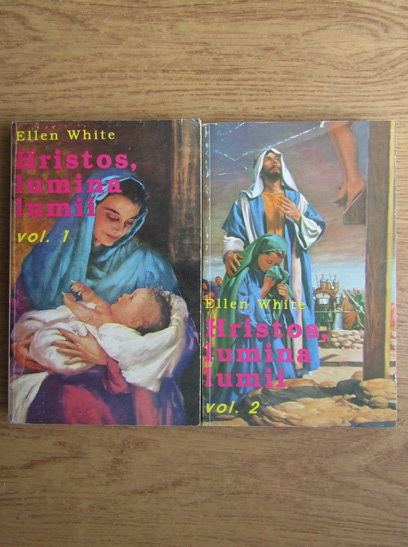 Anticariat: Ellen G. White - Hristos, lumina lumii (2 volume)