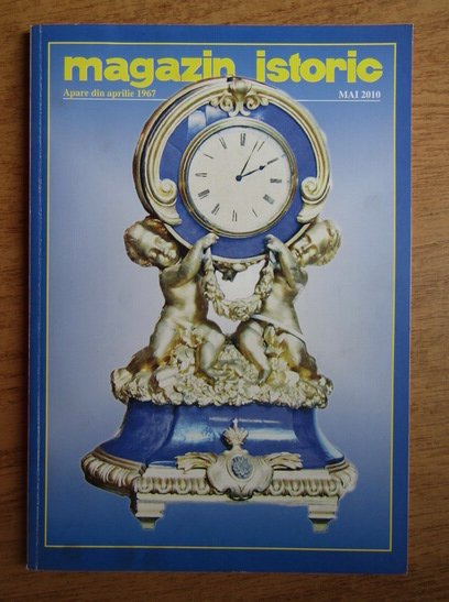 Anticariat: Magazin istoric, Anul XLIV, Nr. 5 (518), mai 2010