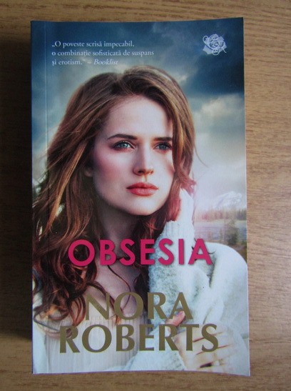 Anticariat: Nora Roberts - Obsesia