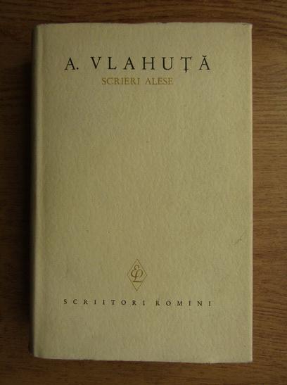 Anticariat: Alexandru Vlahuta - Scrieri alese (volumul 1)