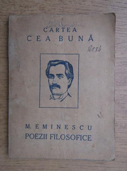Anticariat: Mihai Eminescu - Poezii filosofice, sociale si satirice (1923)