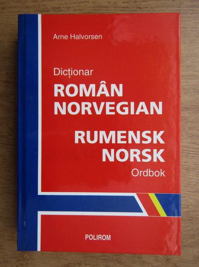 Anticariat: Arne Halvorsen - Dictionar roman-norvegian
