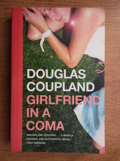 Anticariat: Douglas Coupland - Girlfriend in a coma