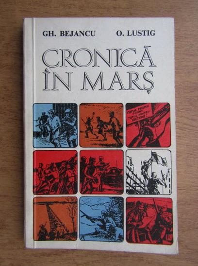 Anticariat: Gheorghe Bejancu - Cronica in mars