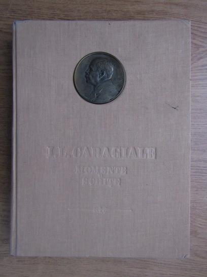 Anticariat: Ion Luca Caragiale - Momente si schite (ilustratii de Eugen Taru)