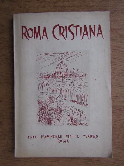 Anticariat: Leone Gessi - Roma Cristiana