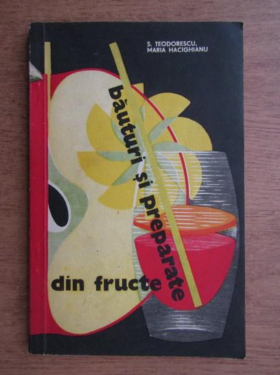 Anticariat: Maria Hacighianu - Bauturi si preparate din fructe