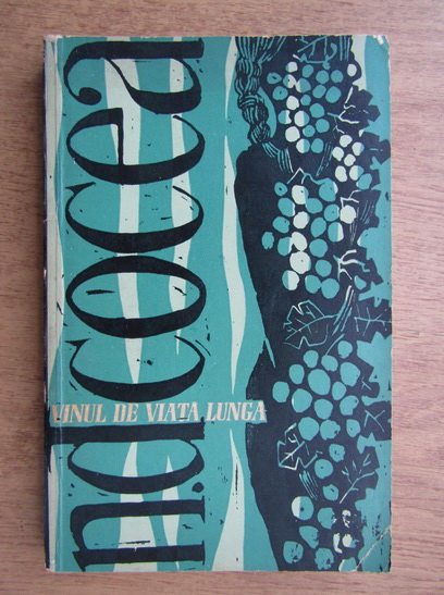 Anticariat: N. D. Cocea - Vinul de viata lunga