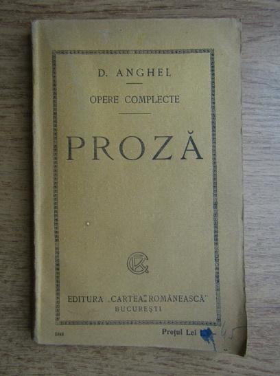 Anticariat: D. Anghel - Opere complete, proza (1924)