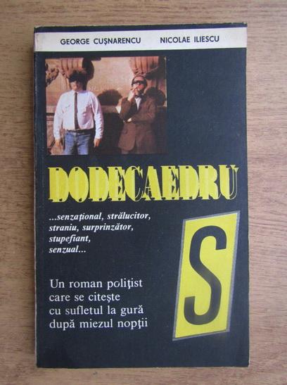 Anticariat: George Cusnarencu - Dodecaedru