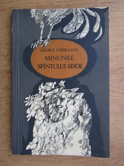 Anticariat: George Topirceanu - Minunile Sfantului Sisoe