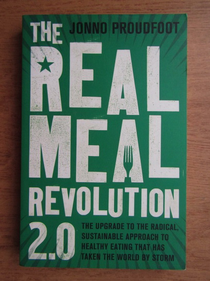 Anticariat: Jonno Proudfoot - The real meal revolution