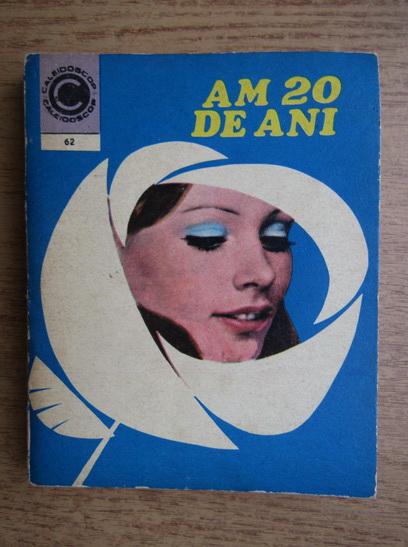 Anticariat: Aneta Dumitriu - Am 20 de ani (numarul 62)