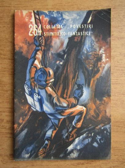 Anticariat: Gyorgy Kulin, Zoltan Fabian - Mesajul celei de-a opta planete (volumul 2), nr. 264