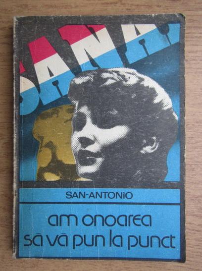 Anticariat: San Antonio - Am onoarea sa va pun la punct