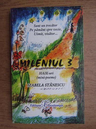 Anticariat: Izabela Stanescu - Mileniul 3