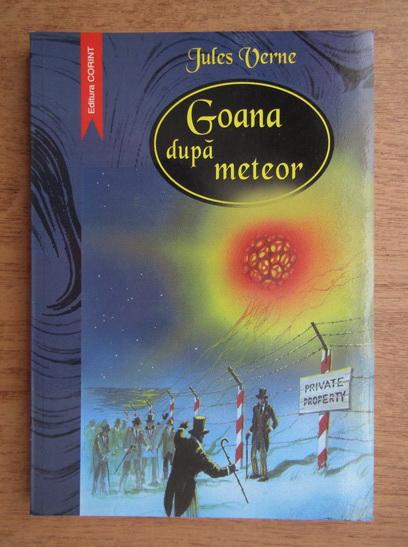 Anticariat: Jules Verne - Goana dupa meteor