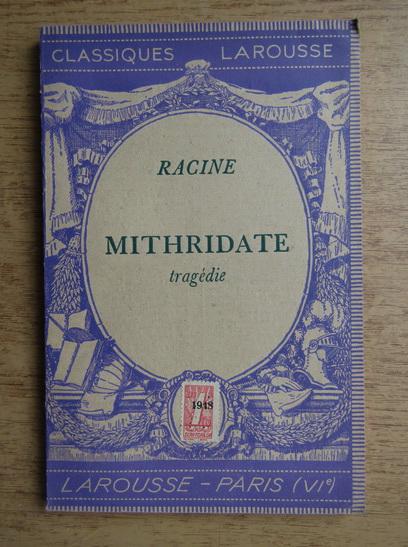 Anticariat: Racine - Mithridate