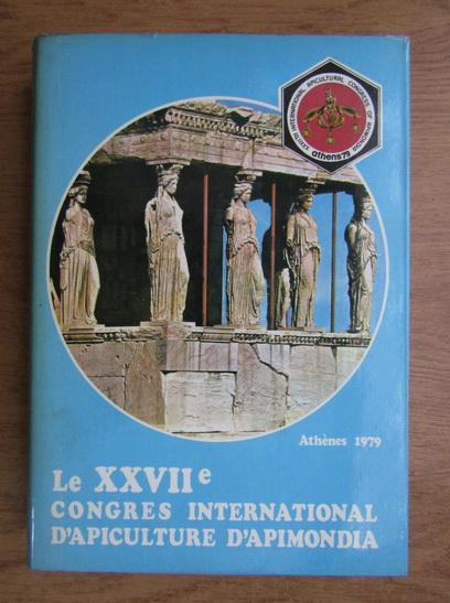 Anticariat: Le XXVIIe Congres International d'Apiculture