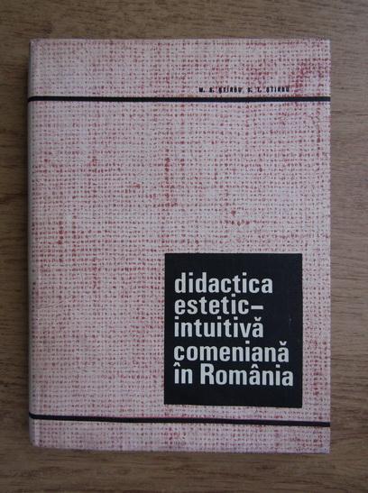 Anticariat: M. S. Stirbu - Didactica estetic-intuitiva comeniana in Romania
