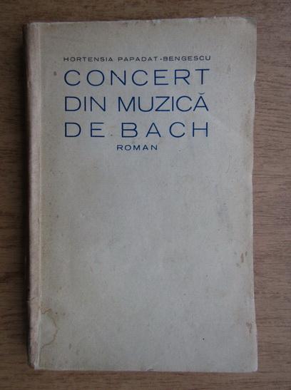 Anticariat: Hortensia Papadat Bengescu - Concert din muzica de Bach (1927, Editie Princeps)