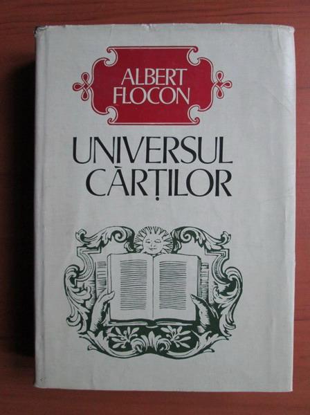 Anticariat: Albert Flocon - Universul cartilor