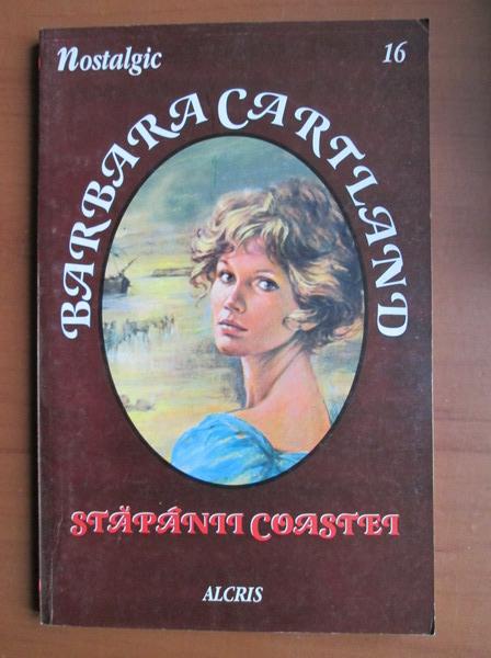 Anticariat: Barbara Cartland - Stapanii coastei