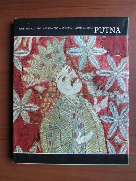 Anticariat: Cristian Moisescu, Maria Ana Musicescu, Adriana Sirli - Putna