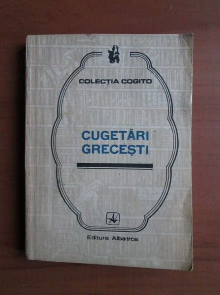 Anticariat: Cugetari grecesti