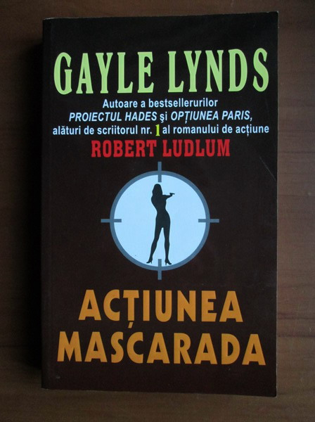 Anticariat: Gayle Lynds - Actiunea mascarada