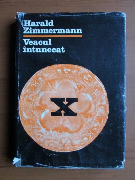 Anticariat: Harald Zimmermann - Veacul intunecat