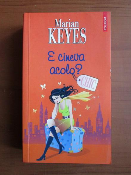 Anticariat: Marian Keyes - E cineva acolo?