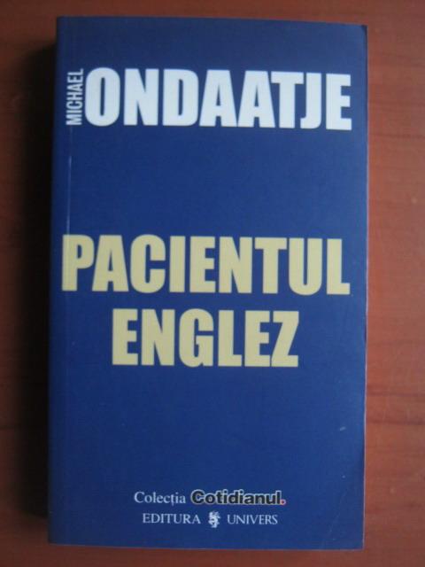 Anticariat: Michael Ondaatje - Pacientul englez (Cotidianul)