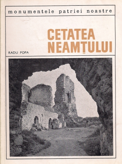 Anticariat: Radu Popa - Cetatea Neamtului